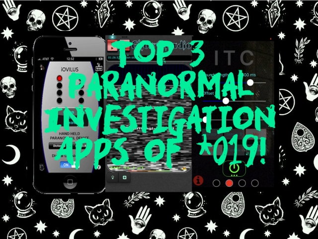 Top 3 Paranormal Investigation Apps of 2019 (IOS) – Haunted